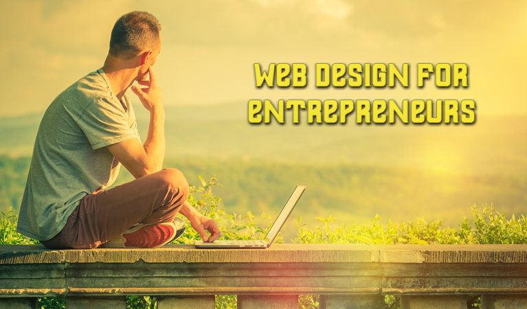 Entrepreneurs and Web Design: A Match Made in Heaven